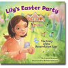 Lily's Easter Party - Hardcover