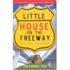 Little House on the Freeway - Paperback