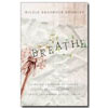 Breathe: Finding Freedom Abuse