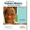 Launching an Orphans Ministry