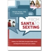 From Santa to Sexting - Paperback