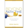 Beyond Bath Time - Paperback