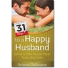 31 Days to a Happy Husband - Paperback