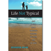 Life Not Typical  - Paperback