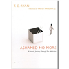 Ashamed No More - Paperback