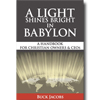 A Light Shines Bright in Babylon