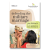 HB SG: Defending the Military Marriage