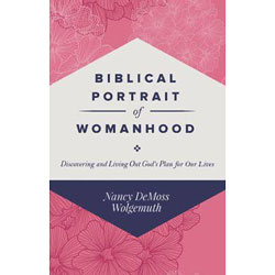 Biblical Portrait of Womanhood
