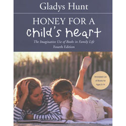 Honey for a Child's Heart, 4th Ed.