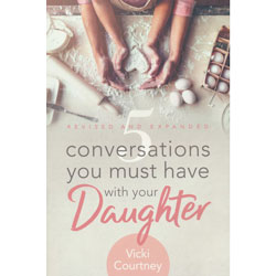 5 Conversations You Must Have with Your Daughter - revised