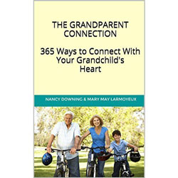 The Grandparent Connection: 365 Ways to Connect