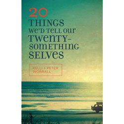 20 Things We'd Tell Our Twentysomething Selves