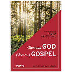 Glorious God, Glorious Gospel