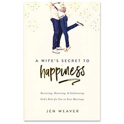 A Wife's Secret to Happiness