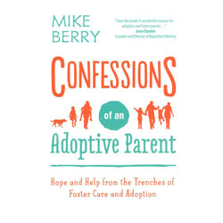 Confessions of An Adoptive Parent