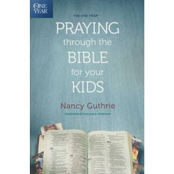 The One Year Praying Through The Bible With Your Kids