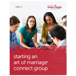 Starting an Art of Marriage® Connect Group