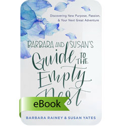Barbara and Susan's Guide to the Empty Nest - eBook (EPUB)