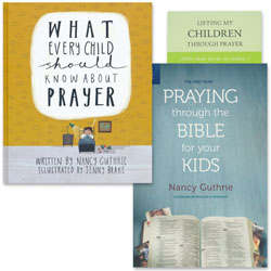 Praying With and For Our Children