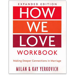 How We Love Workbook - Expanded Edition