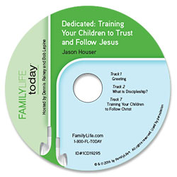 Dedicated: Training Your Children to Trust and Follow Jesus -Audio CD