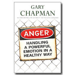 Anger: Handling A Powerful Emotion in a Healthy Way (Paperback)