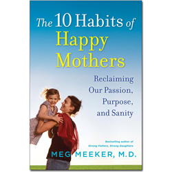 The 10 Habits of Happy Mothers - Paperback