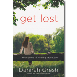 Get Lost: Your Guide to Finding True Love - Paperback