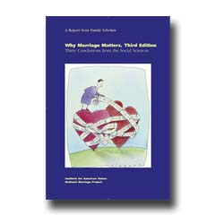 Why Marriage Matters, Third Edition