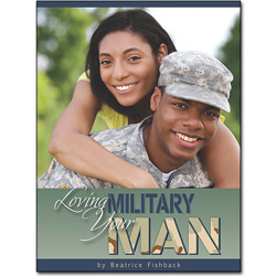 Loving Your Military Man - Paperback
