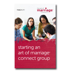 Starting an Art of Marriage® Connect Group - PDF