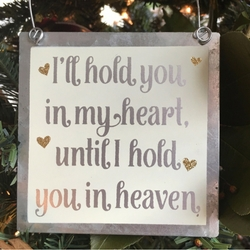 Hold You In Heaven Tin Ornament