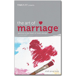 The Art of Marriage® Small Group Study Guide