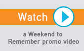 Enjoy this Weekend to Remember® video to learn more!